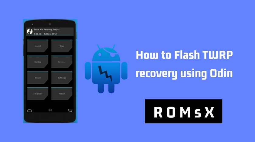 How to Flash TWRP recovery using Odin (2019) | Latest Method